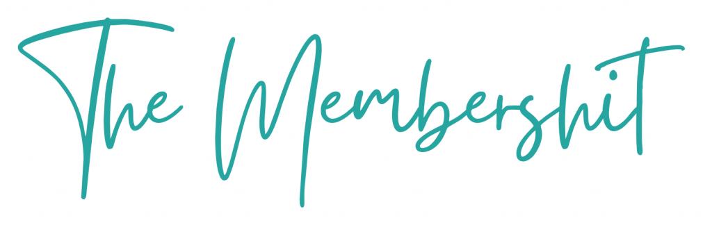 The Membershit Membership